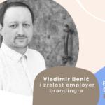 Employer Branding Espresso – Vladimir Benić i zrelost employer branding-a