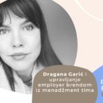 Employer Branding Espresso – Dragana Garić i upravljanje employer brendom iz menadžment tima