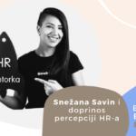 Employer Branding Espresso – Snežana Savin i doprinos percepciji HR-a