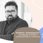 Employer Branding Espresso – Vladimir Damnjanović i građenje brenda u automobilskoj industriji