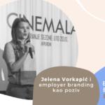 Jelena Vorkapić i employer branding kao poziv