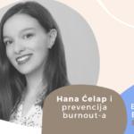 Hana Ćelap i prevencija burnout-a