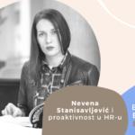 Employer Branding Espresso – Nevena Stanisavljević i proaktivnost u HR-u