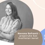 Nevena Sofranić i preporuke kao kvalitetan kanal