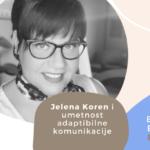 Employer Branding Espresso – Jelena Koren i umetnost adaptibilne komunikacije