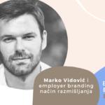 Employer Branding Espresso – Marko Vidović i employer branding način razmišljanja