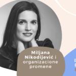Employer Branding Espresso – Miljana Nikodijević i organizacione promene